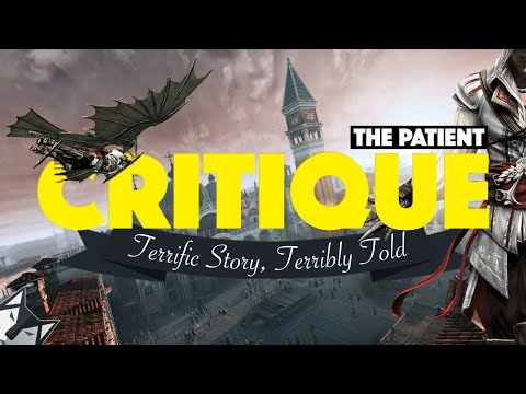 ASSASSINS CREED 2 The Patient Critique - A Terrific Story, Terribly Told
