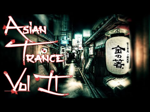 One Hour Mix of Asian Trance Music Vol. II