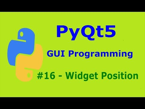 16  PyQt5 Positioning Widgets Python GUI Programming With PyQt5