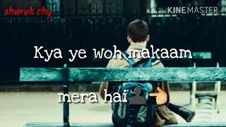 Banjaara _ jise Zindagi dhoondh rahi hai song new WhatsApp status