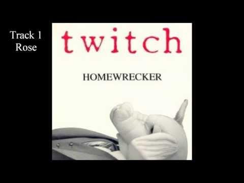 Twitch - Homewrecker(complete album)