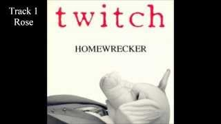 Twitch - Homewrecker(complete album)