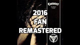 Coroner - No More Color Full Album [2016 Fan Remastered] [HD]
