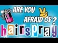 Are You Afraid of Hairspray? Part 2- The Schmitty Prescott Show
