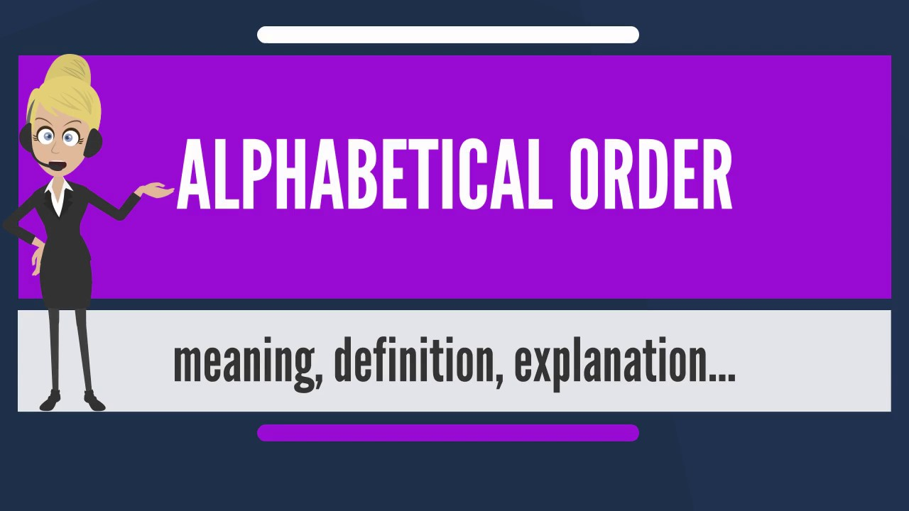 What is alphabetical order what does alphabetical order mean what does alphabetical order mean alphabetical order meaning biocorpaavc Gallery