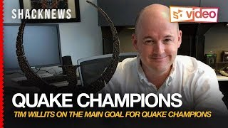 Quake Champions: Tim Willits on the Main Goal for Quake Champions