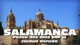QUE VER EN SALAMANCA ESPAÑA