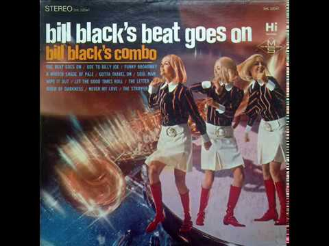 Bill Black's Combo - Funky Broadway