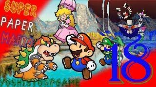 Mimi Amarga Existencias【Super Paper Mario】Ep.18