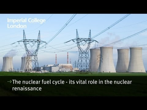 The nuclear fuel cycle - its vital role in the nuclear renaissance