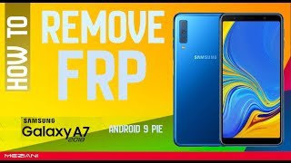 Byapss Remove Google Account FRP SAMSUNG GALAXY A7 2018 Without computer Android 9.0
