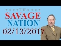 The Michael Savage Nation February 13,2017 Podcast