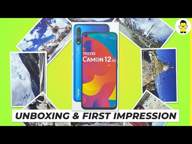 Tecno Camon 12 air unboxing and first look | Punch hole under 10,000!
