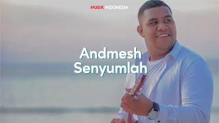 Download Lirik Lagu Andmesh - Senyumlah