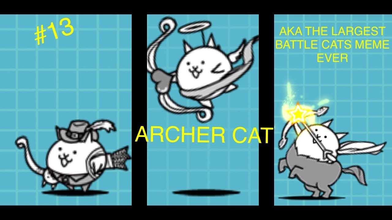 The Battle Cats: Cat Guide #13 - The Archer Cat