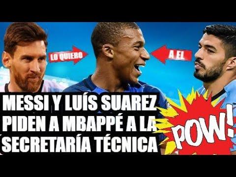 MBAPPÉ EL CRACK QUE FICHARIAN MESSI y LUIS SUÁREZ | FC BARCELONA FICHAJES NOTICIAS y RUMORES