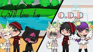 All time low & O.D.D //Gacha Life//
