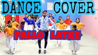 PALLO LATKE dance cover Choreography Bobby....BOBBY DANCE CREW