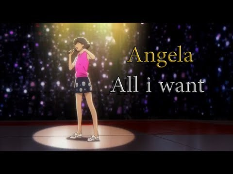 """Angela Sings """"All I Want """" (Vocal Music Ver.) 