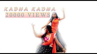 Quick and easy dance - Kadha Kadha - hasinidance choreography