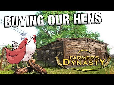BUYING HENS | Farmer's Dynasty | Ep 9