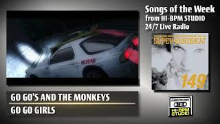 Songs of the Week #3 from HI-BPM STUDIO 24/7 Live Radio