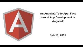 An Angular2 Todo App: First look at App Development in Angular2