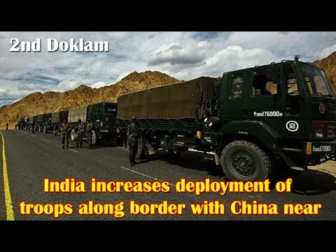 India increases deployment of troops along border with China near Tibetan region