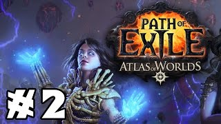 Let's Play: Path of Exile - Summoner Witch - Part 2 [v2.4 Essence League]