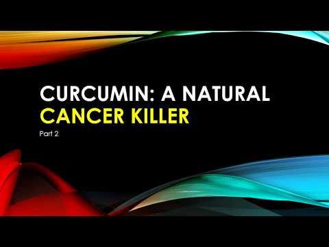 Curcumin a natural cancer killer