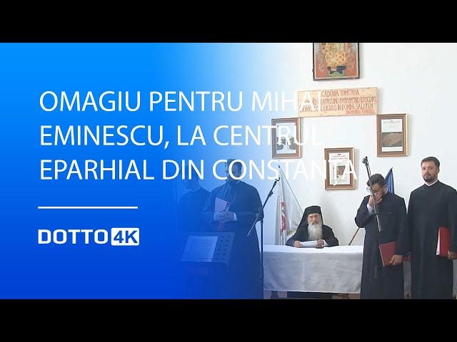 Omagiu pentru Mihai Eminescu, la Centrul Eparhial din Constanța