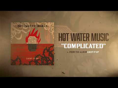 Hot Water Music - Complicated