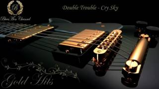 Watch Double Trouble Cry Sky video