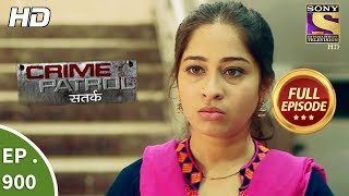 Crime Patrol Satark - Ep 900 - Full Episode - 3rd March, 2018