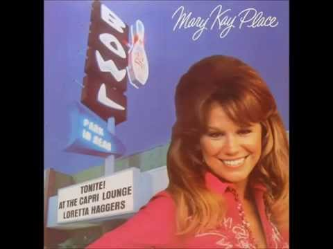 Mary Kay Place -- Settin' The Woods On Fire