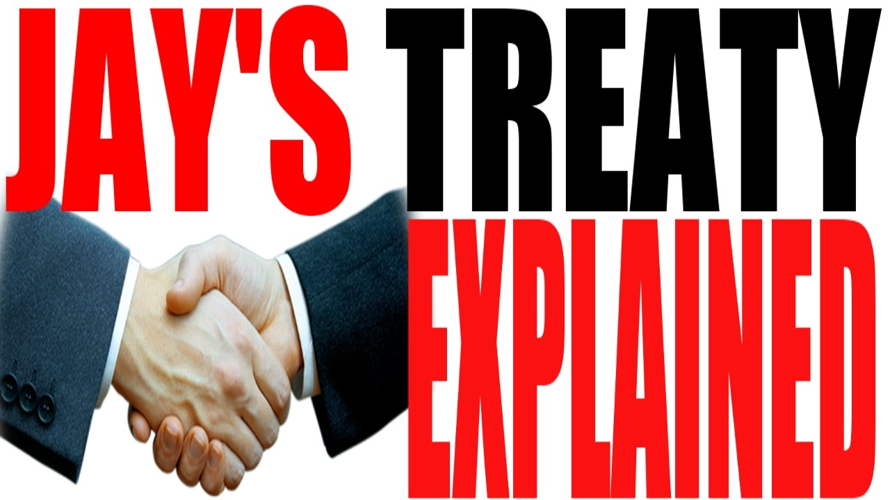 jays treaty Jay treaty: jay treaty, (nov 19, 1794), agreement that assuaged antagonisms between the united states and great britain, established a base upon which america could build a sound national.