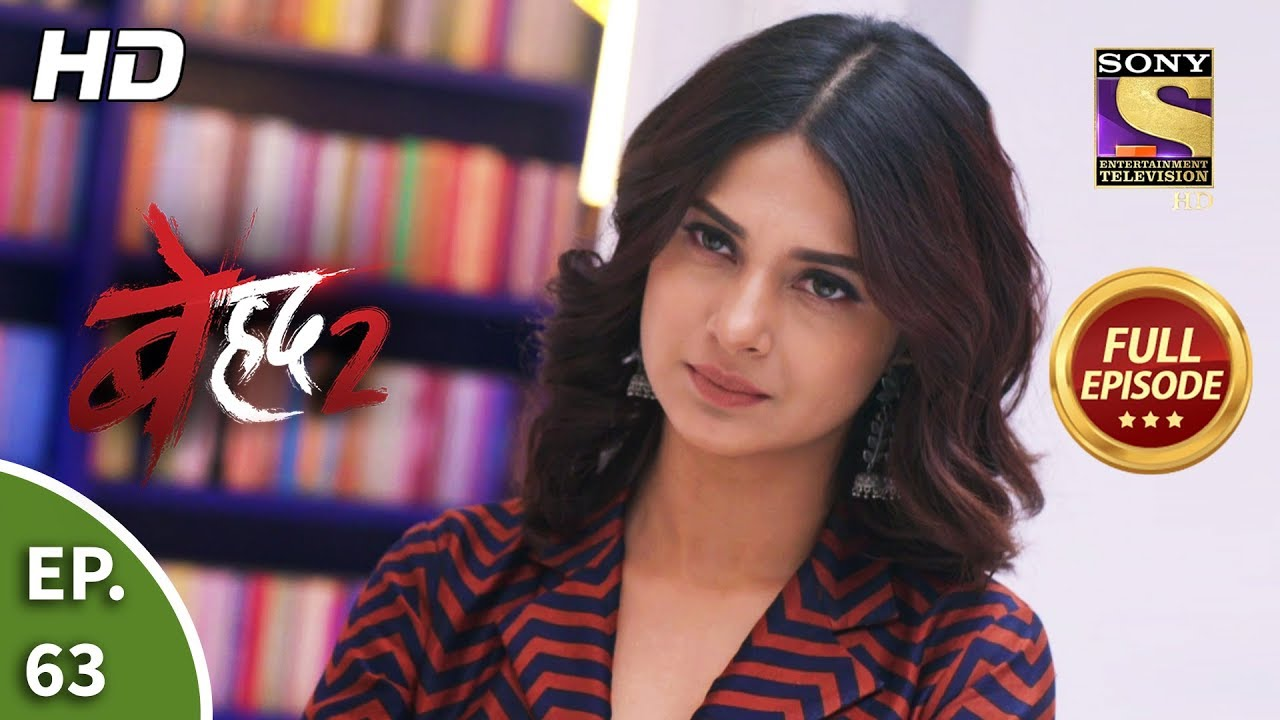 Download Beyhadh 2 - Ep 63 - Full Episode - 26th February, 2020