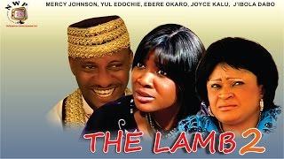 The Lamb 2   -  Nigerian Nollywood Movie