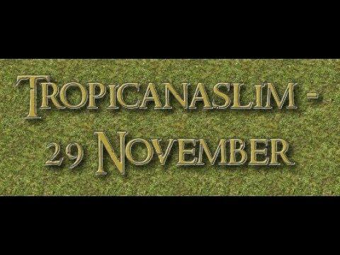 Tropicana slim - 29 november