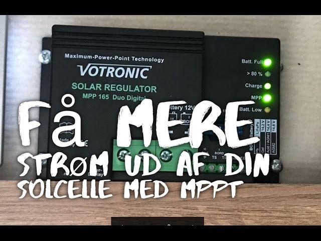 Få mere strøm ud af din solcelle med MPPT