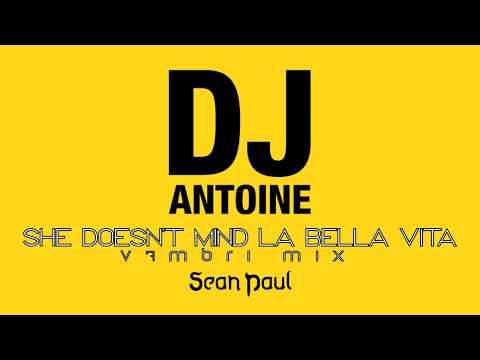 Sean Paul Feat Dj Antoine Mad Mark She Doesnt Mind La Bella