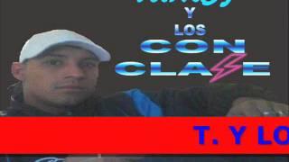 TUMBY y los CON CLASE - El Humo De Este Fasito
