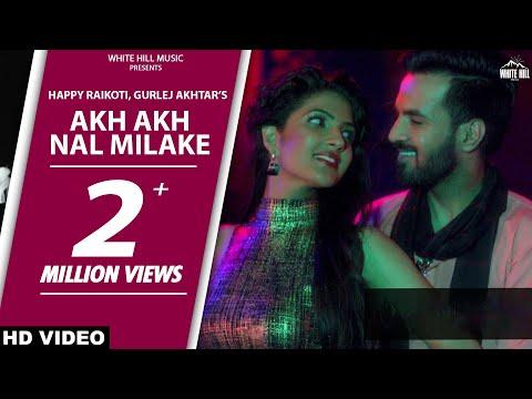 Akh Akh Nal Milake | Teshan | Happy...