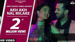 Video Akh Akh Nal Milake | Teshan | Happy Raikoti | Diljott | White Hill Music download MP3, 3GP, MP4, WEBM, AVI, FLV Oktober 2018