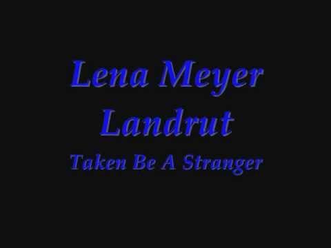 Lena Meyer Landrut -Taken By A Stranger -lyrics