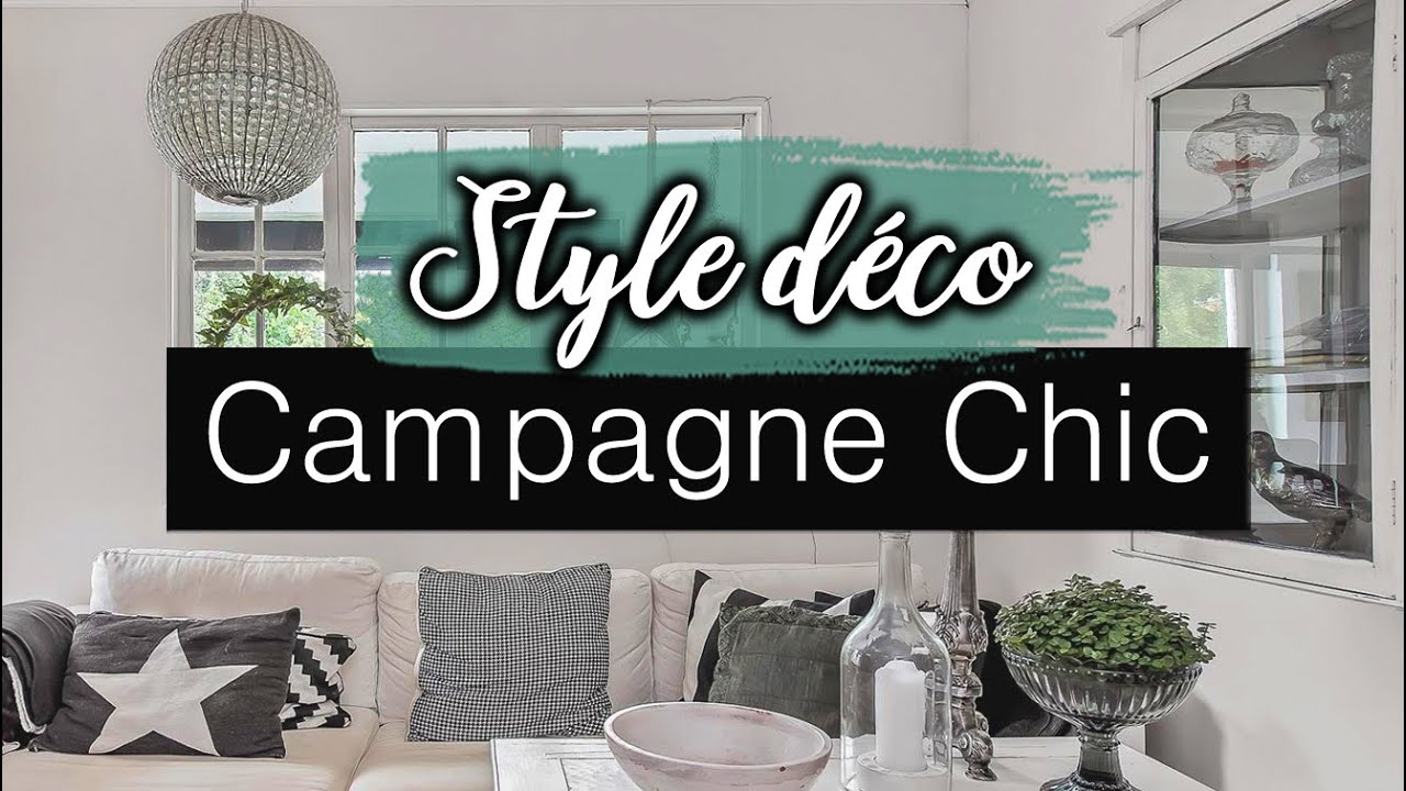 Style Campagne Chic Deco Interieure