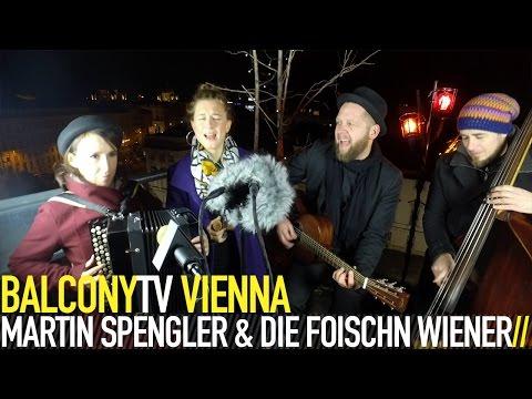 MARTIN SPENGLER & DIE FOISCHN WIENER - BRUCKN (BalconyTV)