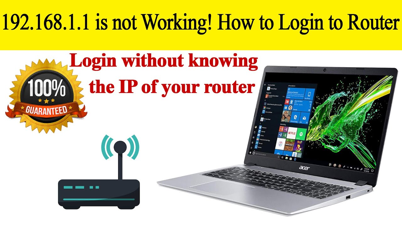 How to Login to Router - 192 168 1 1 is not working - Cannot Access Gateway