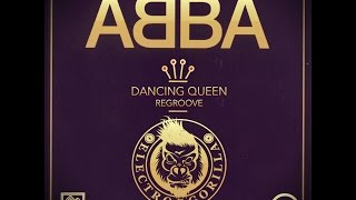 ABBA - Dancing Queen (ReGroove by ElectroGorilla)