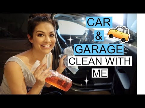 CLEAN WITH ME CAR & GARAGE \\ CLEANING MOTIVATION 2018 \\ Style Mom XO